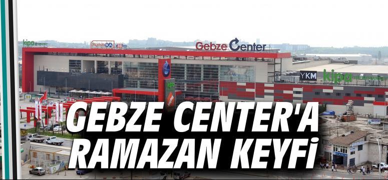 Gebze Center'a Ramazan Keyfi