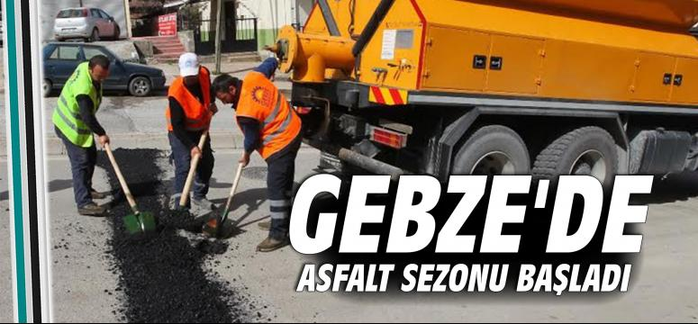 Gebze'de asfalt sezonu açıldı
