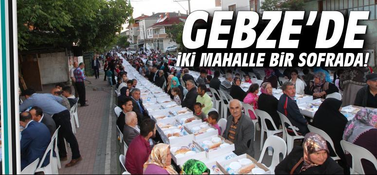 Gebze'de iki mahalle bir sofrada