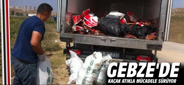 Gebze'de kaçak atığa izin yok!