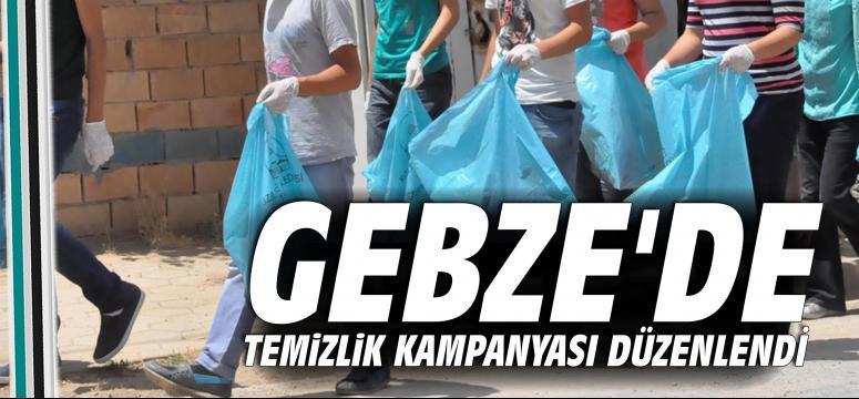 Gebze'de Temizlik Kampanyası Düzenlendi