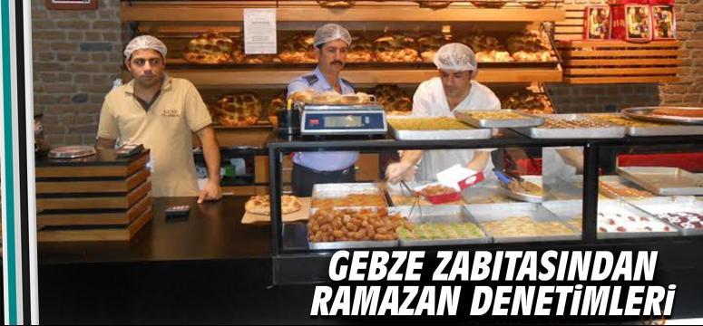 Gebze zabıtasından Ramazan denetimi