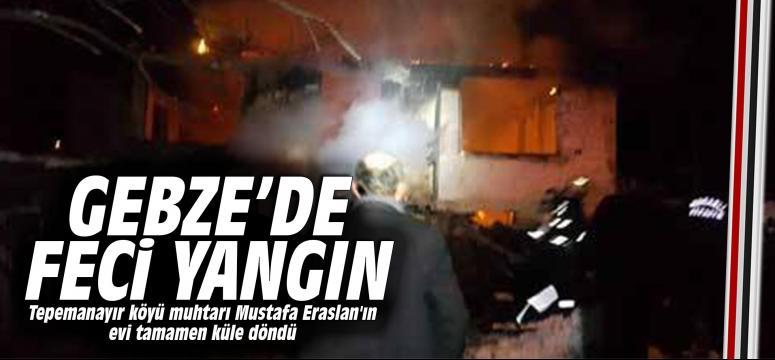 Gebze'de feci yangın