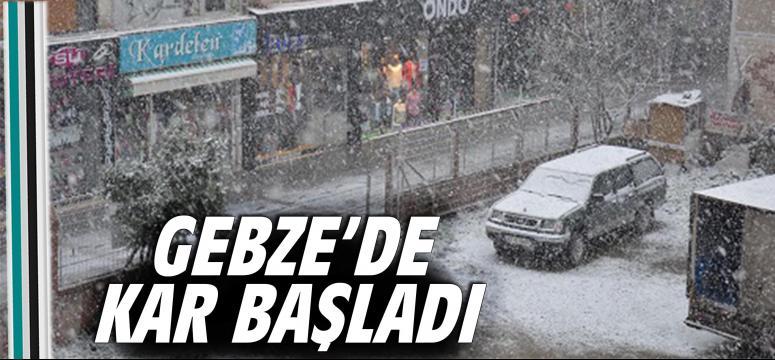 Gebze'de kar yağışı başladı