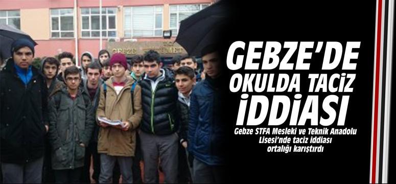 Gebze'de okulda taciz iddiası