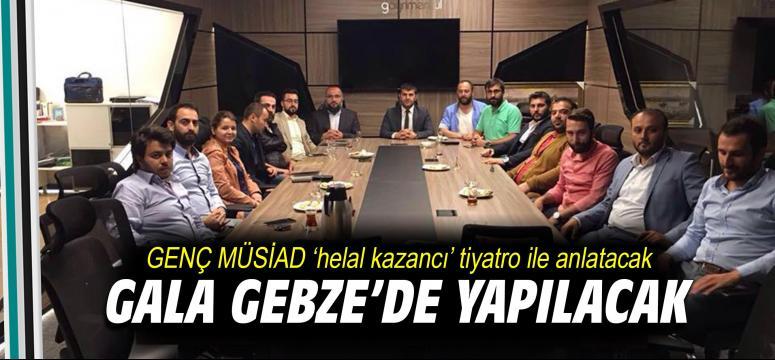 GENÇ MÜSİAD 'helal kazancı' tiyatro ile anlatacak