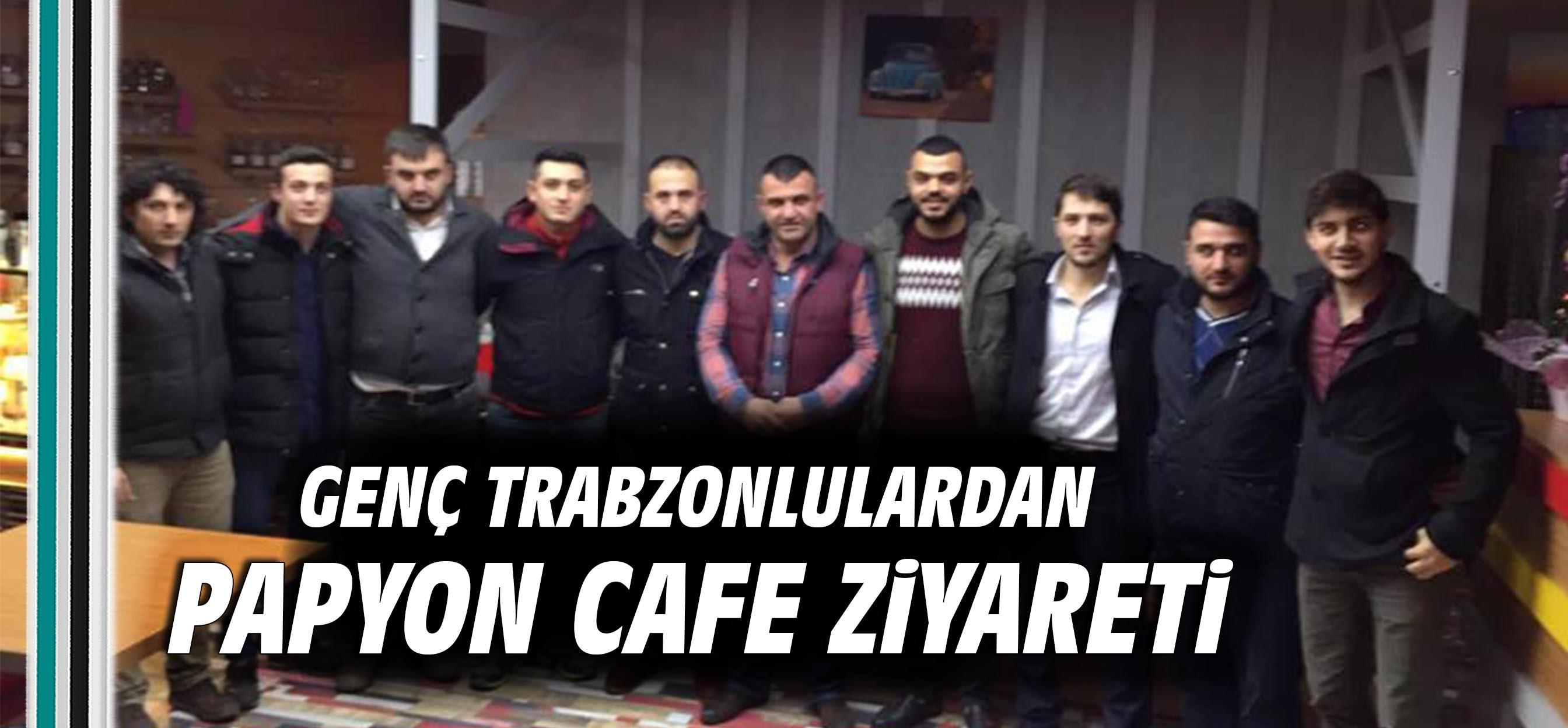 Genç Trabzonlulardan Papyon Cafe ziyareti