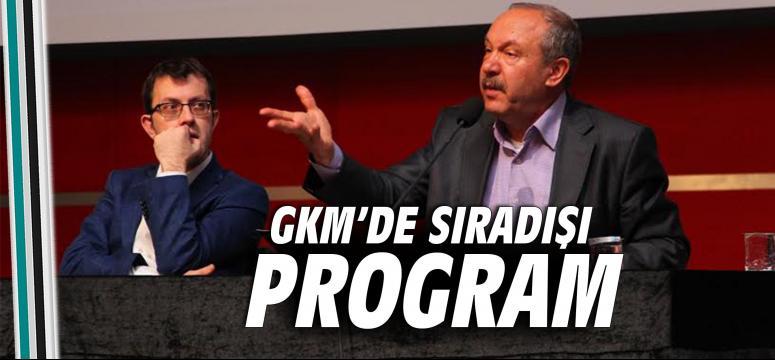 GKM'de 'sıradışı' program