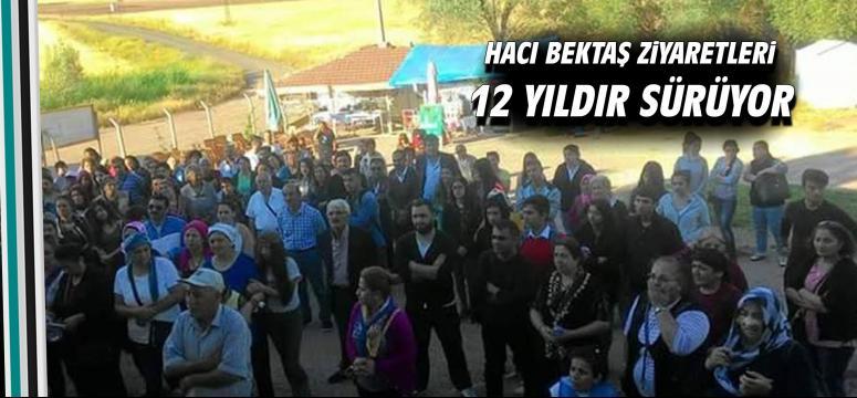 Hacı Bektaş ziyaretleri 12 yıldır sürüyor