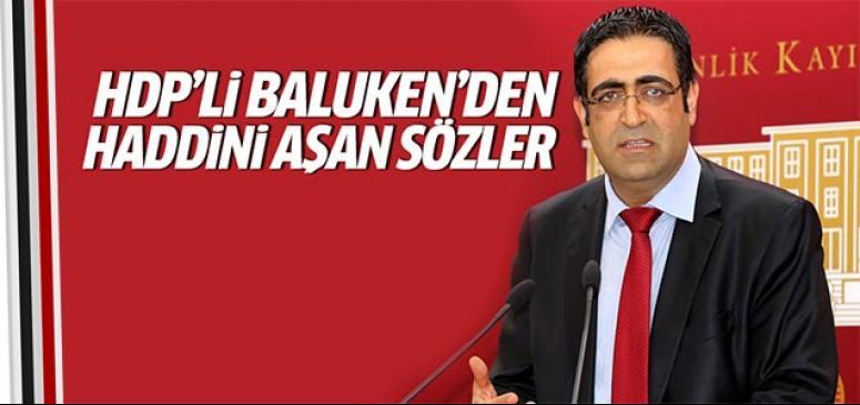 HDP'li Baluken haddini aştı!