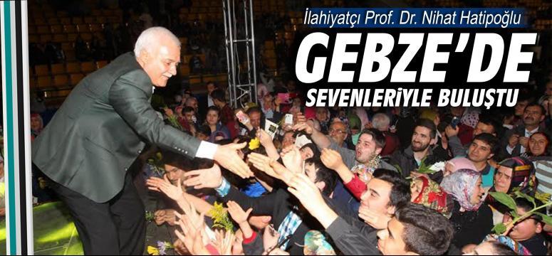 Hatipoğlu Gebze'de Peygamber sevgisini anlattı