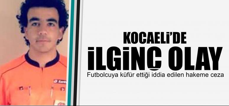 Futbolcuya küfür ettiği iddia edilen hakeme ceza
