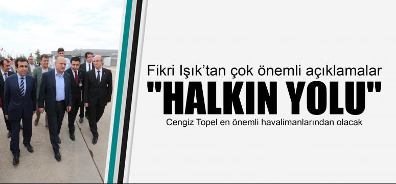 Cengiz Topel en önemli havalimanlarından olacak