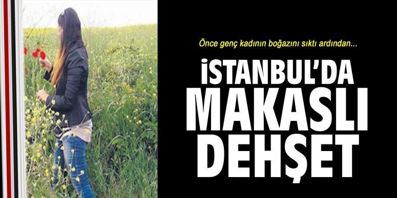 İstanbul'da makaslı dehşet