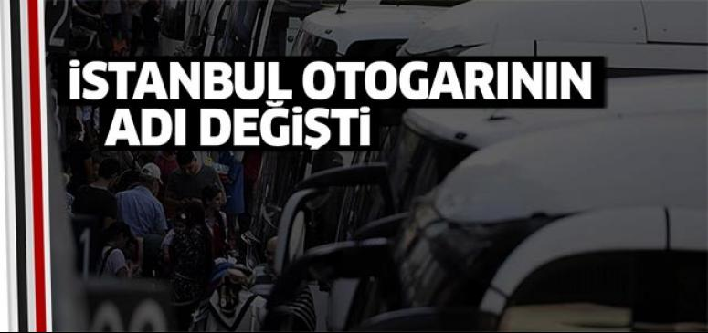 İstanbul otogarının ismi değişti