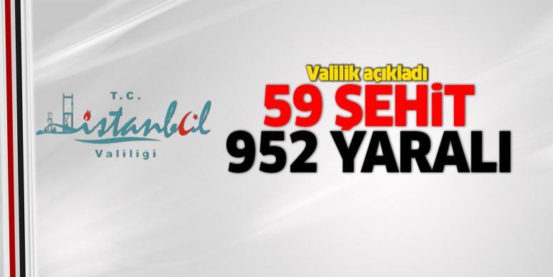 İstanbul Valiliği: 59 şehit, 952 yaralı