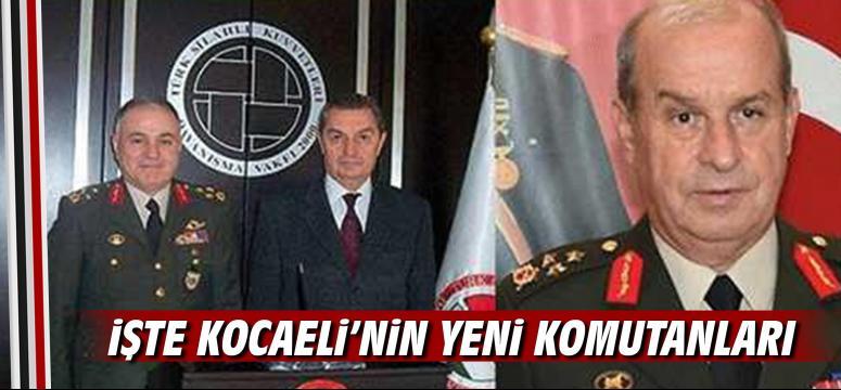İşte Kocaeli'nin Yeni Komutanları