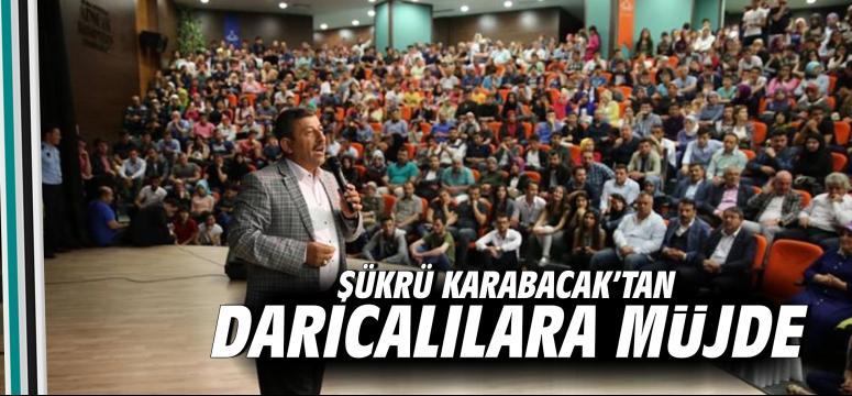 Karabacak'tan Darıcalılara müjde