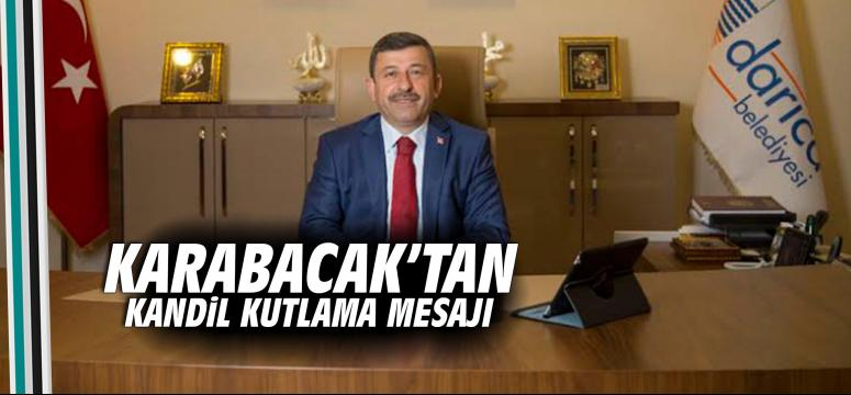 Karabacak'tan Kandil Kutlama Mesajı