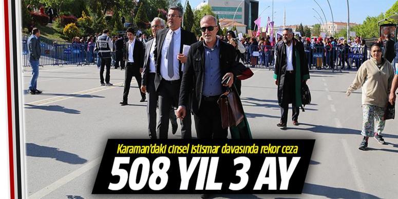 Karaman'daki cinsel istismar davasında rekor ceza