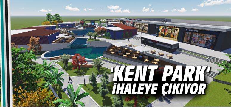 'Kent Park' İhaleye Çıkıyor