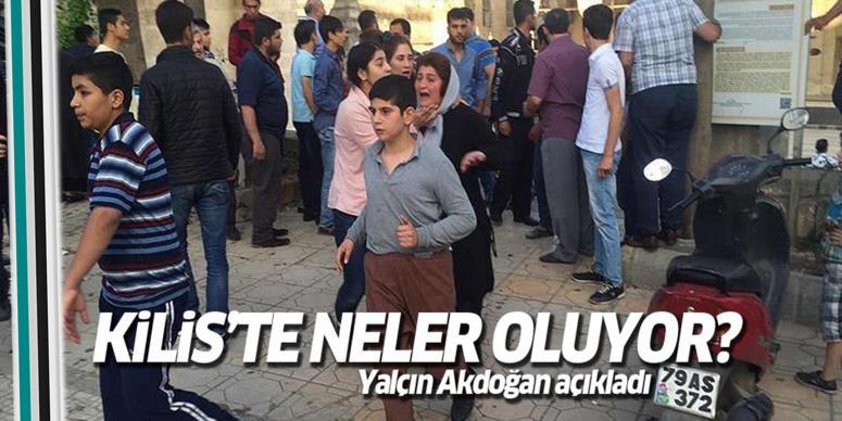 Akdoğan'dan açıklama: Kilis'e...
