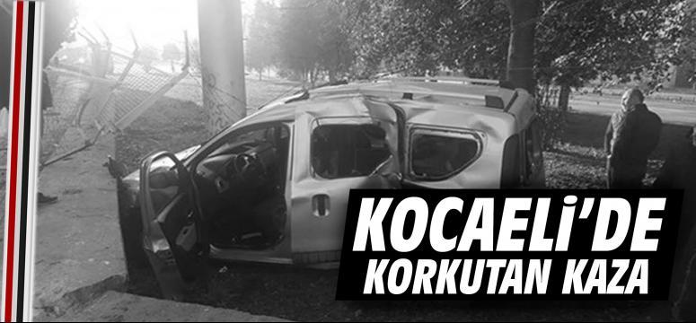 Kocaeli'de korkutan kaza