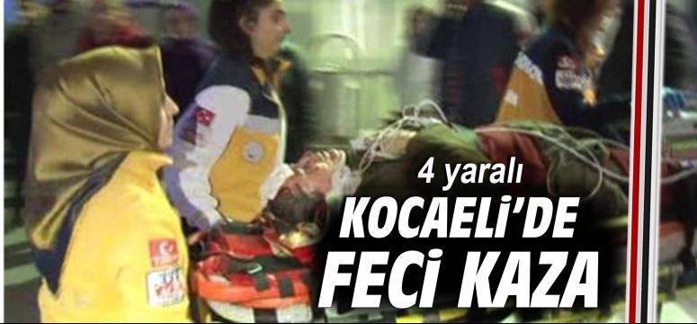 Kocaeli'de feci kaza:4 yaralı
