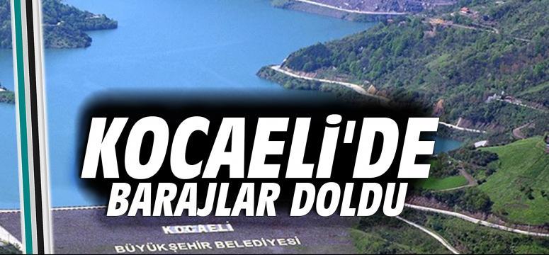 Kocaeli'de barajlar doldu