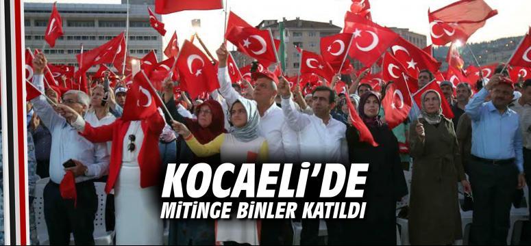 Kocaeli'de, Demokrasi ve Şehitler Mitingi'ne binler katıldı