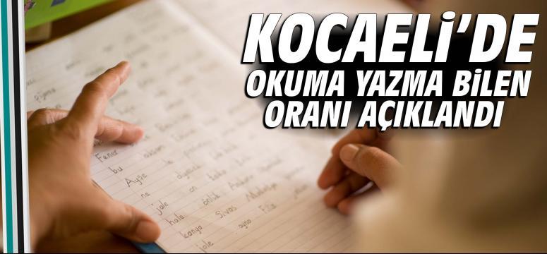 Kocaeli'de okuma yazma bilen oranı açıklandı