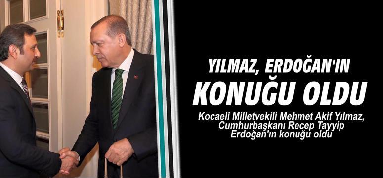 Yılmaz, Erdoğan'ın konuğu oldu