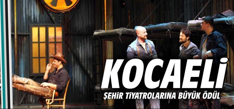 Kocaeli şehir tiyatrolarına büyük ödül