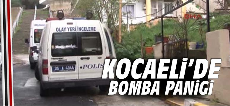 Kocaeli'de bomba paniği
