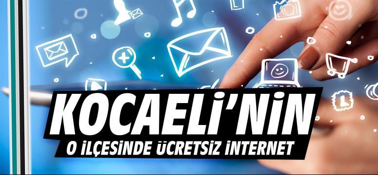 Kocaeli'nin o ilçesinde ücretsiz internet