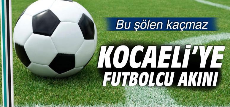 Kocaeli'ye futbolcu akını