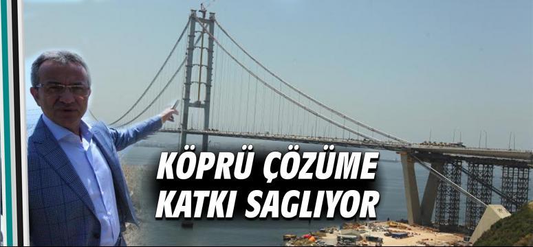 Osmangazi Köprüsü bölgeye katkı sağlayacak