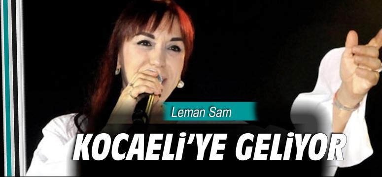 Leman Sam Kocaeli'ye geliyor