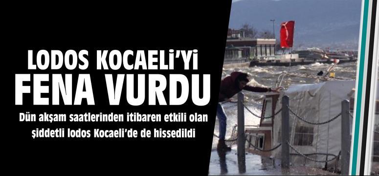 Lodos Kocaeli'yi Vurdu
