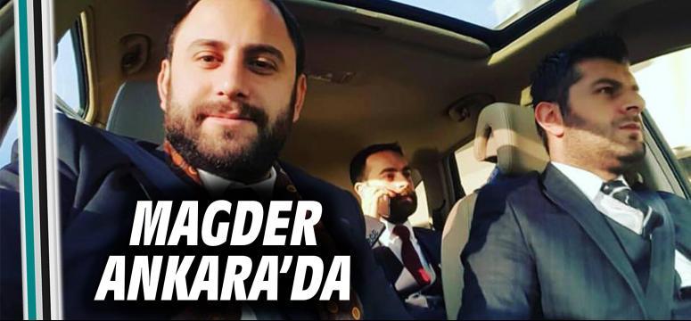Magder Ankara'da