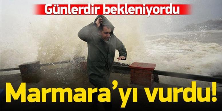 Marmara'yı vurdu