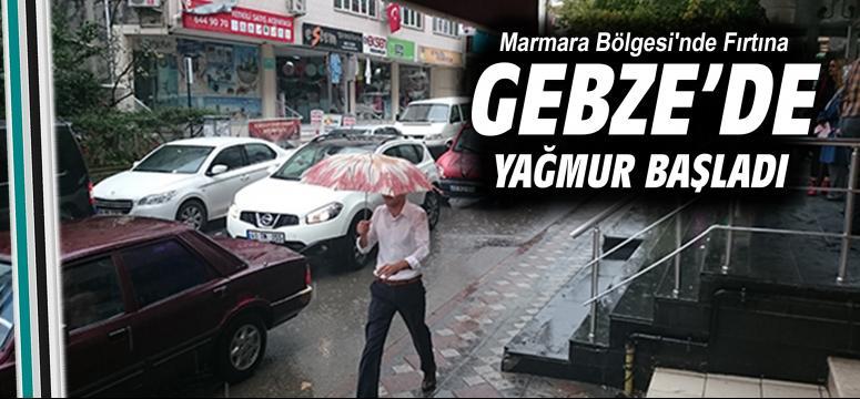 Gebze'ye fırtına ve yağmur uyarısı