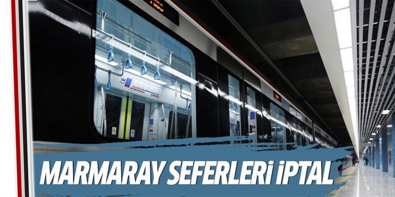 Marmaray seferleri iptal edildi