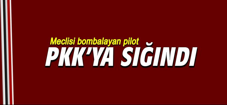 Meclis'i bombalayan pilot PYD'ye sığındı!