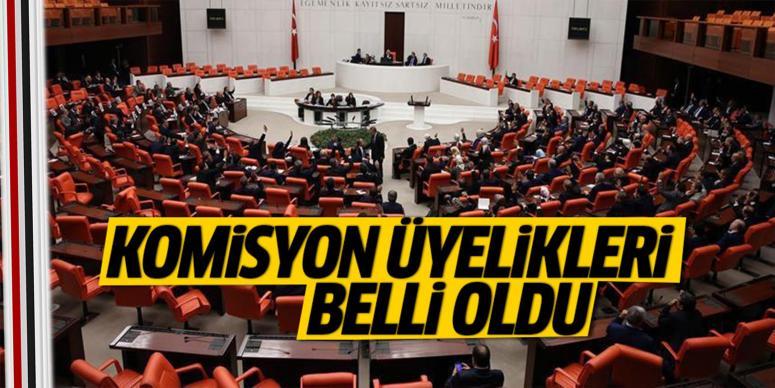 Meclis'te Komisyon üyelikleri belli oldu