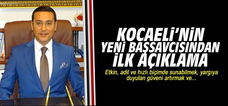 Kocaeli'nin yeni başsavcısından ilk açıklama