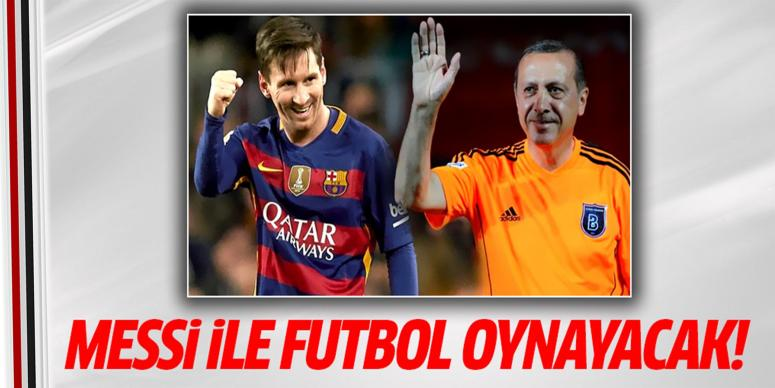 Messi ile futbol oynayacak
