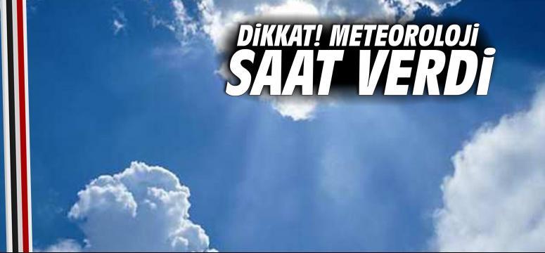 Meteoroloji Saat Verdi