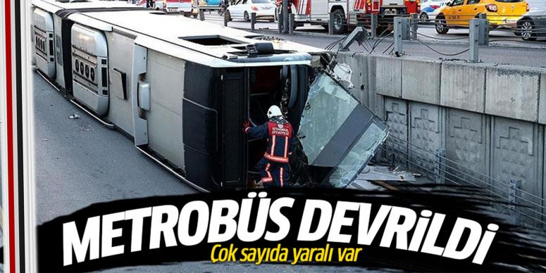 Metrobüs devrildi: Çok sayıda yaralı var