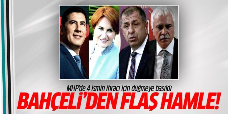 MHP'de 4 ismin ihracı için düğmeye basıldı!